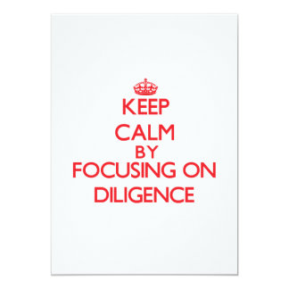 Keep Calm by focusing on Diligence Card
