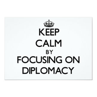 Keep Calm by focusing on Diplomacy Personalized Announcements