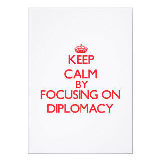 Keep Calm by focusing on Diplomacy Announcement