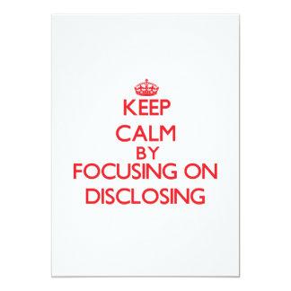 Keep Calm by focusing on Disclosing Custom Invites