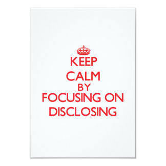 Keep Calm by focusing on Disclosing Personalized Invite