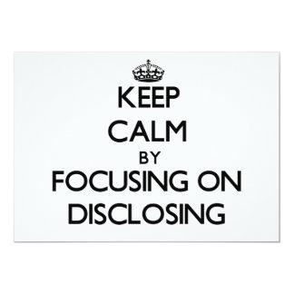 Keep Calm by focusing on Disclosing Custom Invite