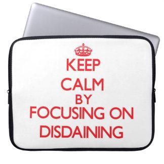 Keep Calm by focusing on Disdaining Laptop Computer Sleeve