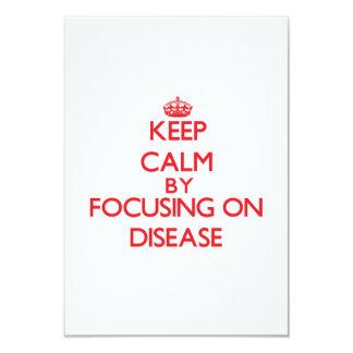 Keep Calm by focusing on Disease Invitations