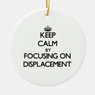 Keep Calm by focusing on Displacement Double-Sided Ceramic Round Christmas Ornament