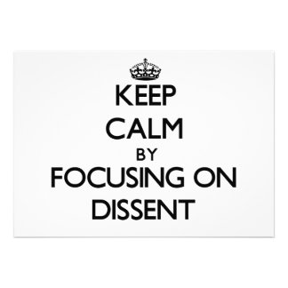 Keep Calm by focusing on Dissent Announcements