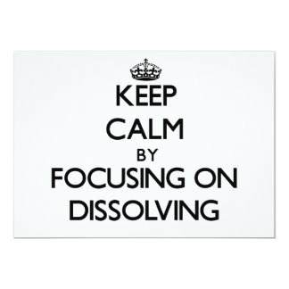 Keep Calm by focusing on Dissolving Personalized Announcements