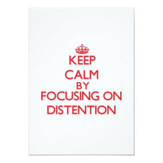 Keep Calm by focusing on Distention 5x7 Paper Invitation Card