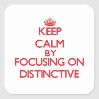 Keep Calm by focusing on Distinctive Square Sticker