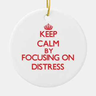 Keep Calm by focusing on Distress Double-Sided Ceramic Round Christmas Ornament