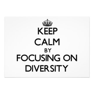 Keep Calm by focusing on Diversity Personalized Invites