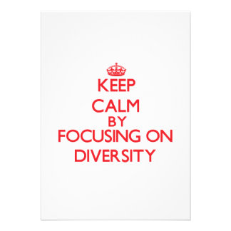 Keep Calm by focusing on Diversity Custom Announcements