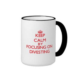 Keep Calm by focusing on Divesting Coffee Mug
