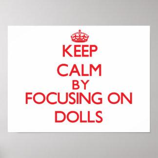 Keep Calm by focusing on Dolls Print