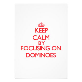 Keep Calm by focusing on Dominoes Invitation