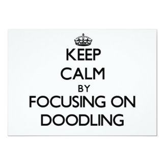 Keep Calm by focusing on Doodling Personalized Announcement