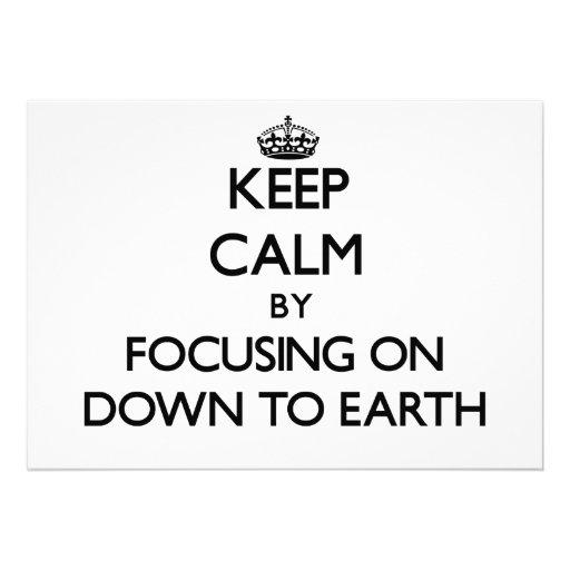 Keep Calm by focusing on Down To Earth Custom Invitation
