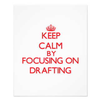 Keep Calm by focusing on Drafting Personalized Flyer