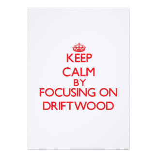 Keep Calm by focusing on Driftwood Personalized Announcements