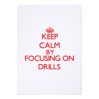 Keep Calm by focusing on Drills Personalized Invitations
