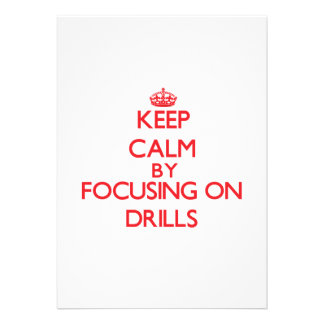 Keep Calm by focusing on Drills Custom Announcement
