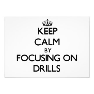Keep Calm by focusing on Drills Personalized Invitation