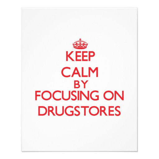 Keep Calm by focusing on Drugstores Flyers