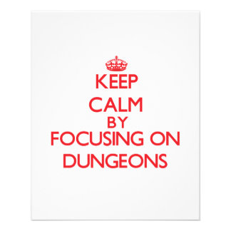 Keep Calm by focusing on Dungeons Flyers