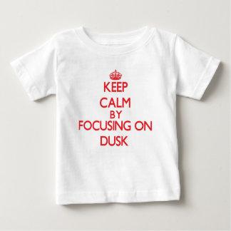 Keep Calm by focusing on Dusk Tee Shirt