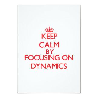Keep Calm by focusing on Dynamics 5x7 Paper Invitation Card