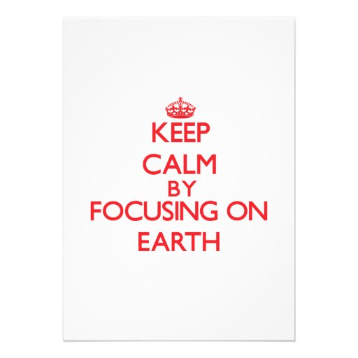 Keep Calm by focusing on EARTH Cards