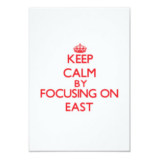 Keep Calm by focusing on EAST 3.5x5 Paper Invitation Card