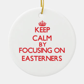 Keep Calm by focusing on EASTERNERS Double-Sided Ceramic Round Christmas Ornament