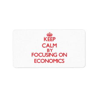 Keep Calm by focusing on ECONOMICS Address Label