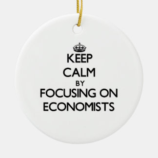 Keep Calm by focusing on ECONOMISTS Christmas Ornaments