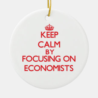 Keep Calm by focusing on ECONOMISTS Christmas Tree Ornament