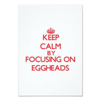 Keep Calm by focusing on EGGHEADS 3.5x5 Paper Invitation Card