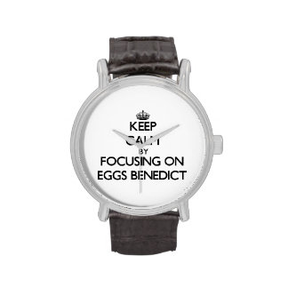 Keep Calm by focusing on Eggs Benedict Wrist Watch