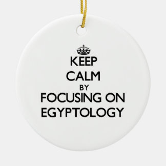 Keep calm by focusing on Egyptology Christmas Tree Ornaments