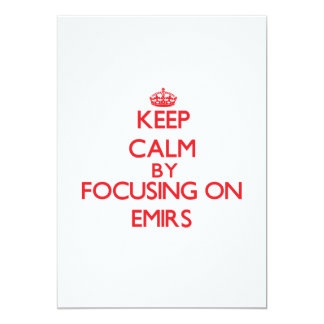 Keep Calm by focusing on EMIRS 5x7 Paper Invitation Card