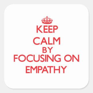 Keep Calm by focusing on EMPATHY Sticker