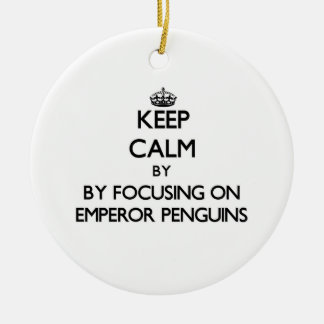 Keep calm by focusing on Emperor Penguins Christmas Ornaments