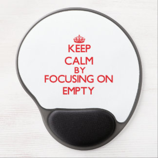 Keep Calm by focusing on EMPTY Gel Mouse Pad