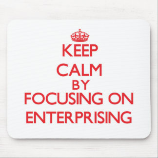 Keep Calm by focusing on ENTERPRISING Mouse Pads