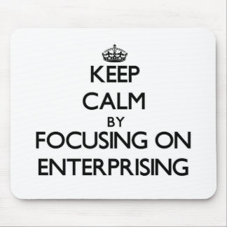 Keep Calm by focusing on ENTERPRISING Mouse Pad