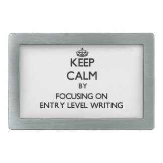 Keep calm by focusing on Entry Level Writing Rectangular Belt Buckles