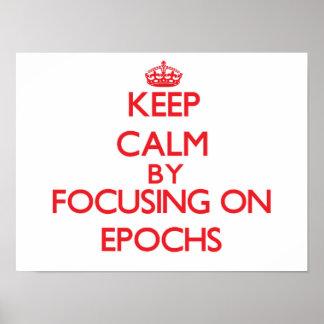 Keep Calm by focusing on EPOCHS Print