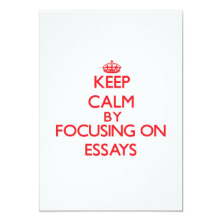 Keep Calm by focusing on ESSAYS Personalized Announcements