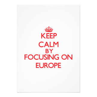 Keep Calm by focusing on EUROPE Cards