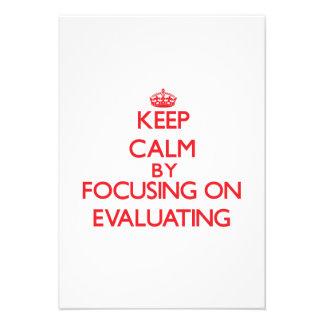Keep Calm by focusing on EVALUATING Custom Invitations